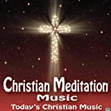 Christian Relaxation & Meditation On Scripture