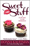 Sweet Stuff (A Cupcake Club Romance)