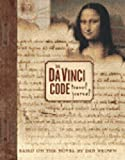 Dan Brown The Da Vinci Code: Travel Journal