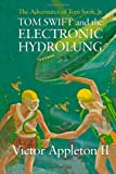 img - for Tom Swift and the Electronic Hydrolung: The Adventures of Tom Swift, Jr. book / textbook / text book