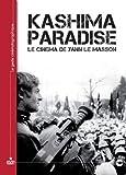 echange, troc Kashima Paradise : le cinéma de Yann Le Masson