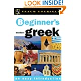 Teach Yourself Beginner's Greek (Teach Yourself Beginner's: An Easy Introduction)