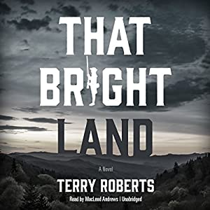 That Bright Land Audiobook
