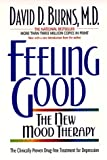 Feeling Good: The New Mood Therapy (0380718030) by David D Burns