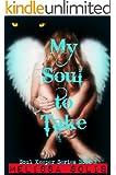 My Soul to Take: Book 2 (Soul Keeper Series)