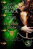 His Lady Bride: Volume 1