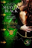 His Lady Bride (Brothers in Arms Book 1) (Volume 1)