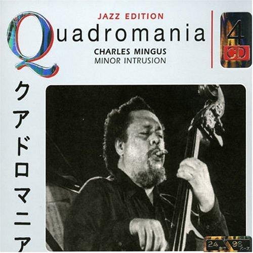 Charles Mingus - Minor Intrusion (CD 1) - Zortam Music