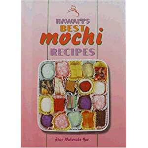 Click to Order Hawaii's Best Mochi Recipes Cookbook