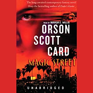 Magic Street | [Orson Scott Card]