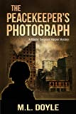 The Peacekeeper's Photograph (The Master Sergeant Harper Mystery series Book 1)
