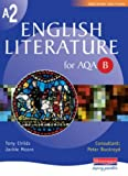 Tony Childs A2 English Literature AQA Spec B (AS & A2 English Literature for AQA B)