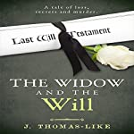 The Widow and the Will | J. Thomas-Like