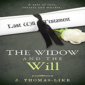 The Widow and the Will Audiobook