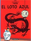 Herge El Loto Azul/ the Blue Lotus (Tintin)
