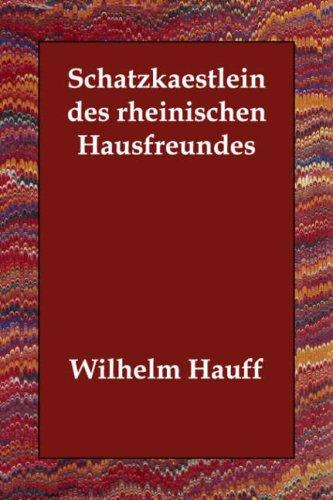 Schatzkaestlein Des Rheinischen Hausfreundes