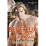 Devereux: The Night Before Kismet, a Kismet Knight, Vampire Psychologist tale ~ Lynda Hilburn