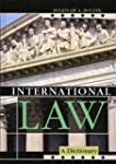 International Law: A Dictionary