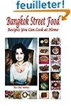 Bangkok Street Food Recipes You Can C...