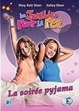 echange, troc Les jumelles font la fete : la soiree pyjama