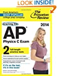 Cracking the AP Physics C Exam, 2014...