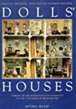 img - for Dolls' Houses: Domestic Life and Architectural Styles in Miniature From the 17th.... book / textbook / text book