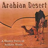Arabian Desert (A Masterpiece of Arabian Music)