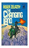 The Changing Land (0345253892) by Zelazny, Roger