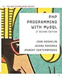 img - for PHP Programming with MySQL: The Web Technologies Series book / textbook / text book