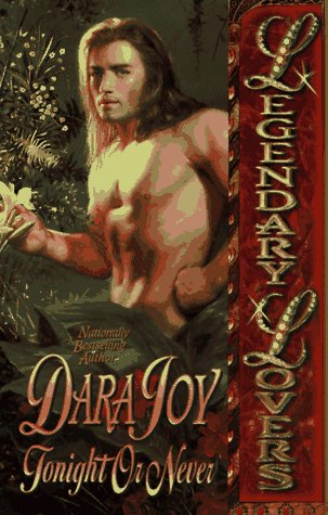 Tonight or Never (Legendary Lovers), DARA JOY