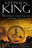 Wizard and Glass: 4 (Dark Tower)