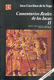 img - for Comentarios reales de los incas, II (Literatura) (Spanish Edition) book / textbook / text book