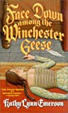 Face Down Among The Winchester Geese (1575666553) by Kathy Lynn Emerson