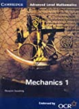 Mechanics 1 for OCR (Cambridge Advanced Level Mathematics) (0521786002) by Douglas Quadling