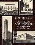 Masterpieces of American Architecture (Dover Architecture)