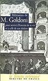 echange, troc Carlo Goldoni - Mémoires de M. Goldoni pour servir à l'histoire de sa vie et à celle de son théâtre