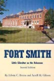 img - for Fort Smith: Little Gibraltar on the Arkansas book / textbook / text book