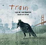 Train Save Me, San Francisco (Golden Gate Edition) by Train (2010) Audio CD