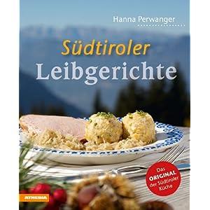 eBook Cover für  S uuml dtiroler Leibgerichte Das Original der S uuml dtiroler K uuml che