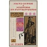 Peaux-rouges et pionniers du Nouveau monde: R. H. Guerrand. Suivi de la Première encyclopédie de l'indianiste...