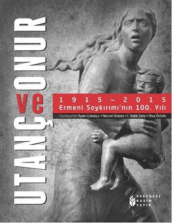 utanc-ve-onur-1915-2015-ermeni-soykiriminin-100-yili