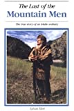 Last of the Mountain Men: The True Story of an Idaho Solitary