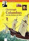 Christoph Columbus und das Wachsen der Welt - Armin Maiwald, Dieter Saldecki, Peter Brandt