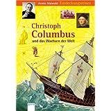 """Christoph Columbus und das Wachsen der Weltvon """"Armin Maiwald"""""""