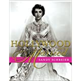 Hollywood Gets Married ~ Sandy Schreier