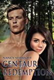 img - for Centaur Redemption (Touched) (Volume 4) book / textbook / text book