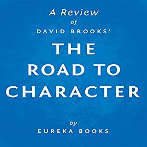 A Review of David Brooks' The Road to Character Audiobook