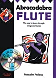 img - for Abracadabra Flute: Pupil's Book: The Way to Learn Through Songs and Tunes book / textbook / text book
