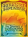 Donovan;Donovan Sunshine Superman: Jo...