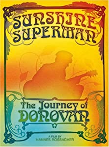 Donovan;Donovan Sunshine Superman: Journey of